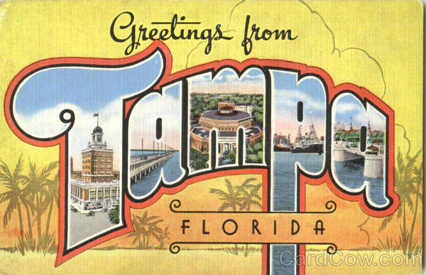 Greetings From Tampa